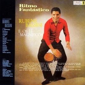 Rubens Bassini - Ritmo Fantástico – Rubens Bassini e Os 11 Magnificos (1961)