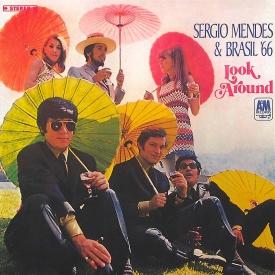 Sérgio Mendes & Brasil '66 - Look Around (1967) a