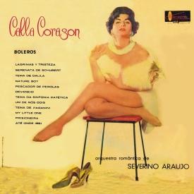 Severino Araújo - Calla Corazon (1961) a