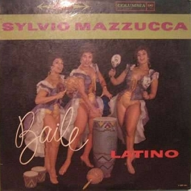 Sylvio Mazzucca - Baile Latino (1961)