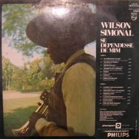 Wilson Simonal - Se Dependesse de Mim (1972) b