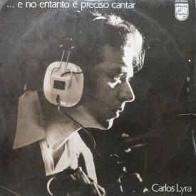 Carlos Lyra - E no Entanto é Preciso Cantar (1971) a