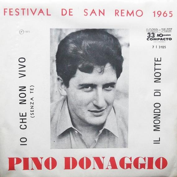 pino-donaggio-io-che-non-vivo-senza-te-bw-il-mondo-di-notte-1965-a