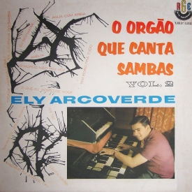 Ely Arcoverde - O Órgão Que Canta Sambas Vol. 2 (1963) a