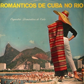 Orquestra Românticos de Cuba - Românticos de Cuba no Rio (1964)