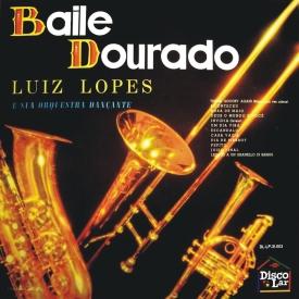 Luiz Lopes - Baile Dourado (196x)