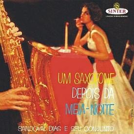 Sandoval Dias - Um Saxofone Depois de Meia-noite (1959) a