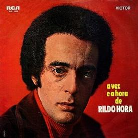 Rildo Hora - A Vez e a Hora de Rildo Hora (1971) a