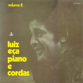 Luiz Eça - Luiz Eça, Piano e Cordas – Vol. 2 (1970) a