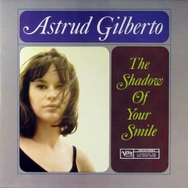 Astrud Gilberto - The Shadow of Your Smile (1965) a