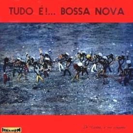 Avena de Castro - Tudo é!... Bossa Nova (1962)