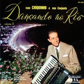 Chiquinho do Acordeon - Dançando no Rio No 2 (1959) a