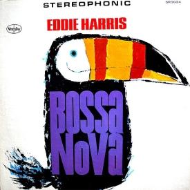 Eddie Harris - Bossa Nova (1963) a