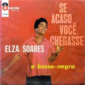 Elza Soares - Se Acaso Você Chegasse (1960) a