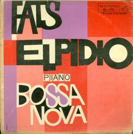Fats Elpídio - Piano Bossa Nova (1960) a