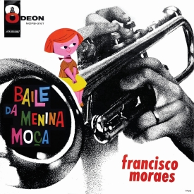 Francisco Moraes - O Baile da Menina Moça (1960) a
