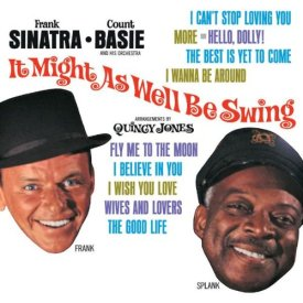 Frank Sinatra and Count Basie - It Might as Well Be Spring (1964)