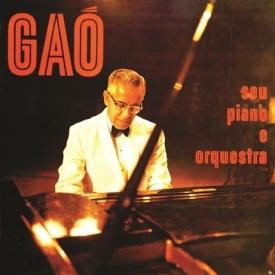 Gaó - Gaó, Seu Piano e Orquestra (1964)
