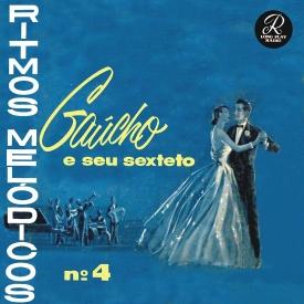 Gaúcho - Ritmos Melódicos No. 4 (1957) a