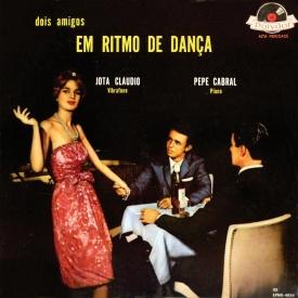 jota-claudio-pepe-cabral-dois-amigos-em-ritmo-de-danca-1959-a