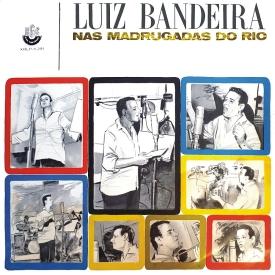 Luiz Bandeira - Nas Madrugadas do Rio (1966) a
