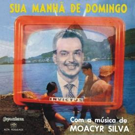 Moacyr Silva - Sua Manhã de Domingo (1960) a
