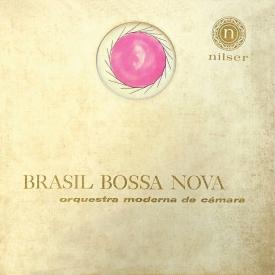 Orquestra Moderna de Camara - Brasil Bossa Nova (c1962) a