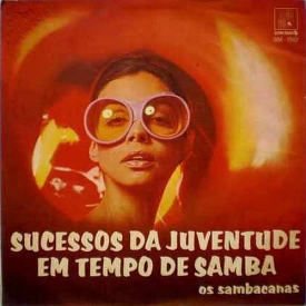 Os Sambacanas - Sucessos da Juventude em Tempo de Samba (1969) a