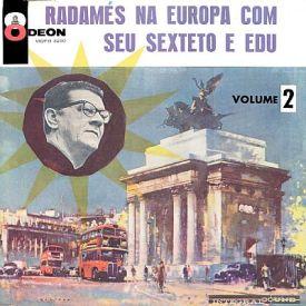 radames-gnattali-radames-na-europa-com-seu-sexteto-e-edu-no-2-1961-a