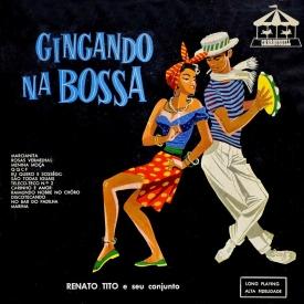 Renato Tito - Gingando na Bossa (1961) a