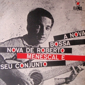 roberto-menescal-a-nova-bossa-nova-de-roberto-menscal-e-seu-conjunto-1964