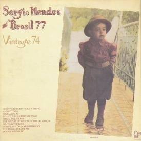 Sérgio Mendes & Brasil '77 - Vintage 74 (1974) a