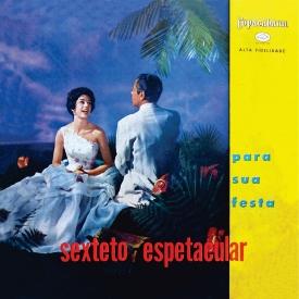 Sexteto Espetacular - Para Sua Festa (1959) a