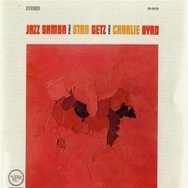 Stan Getz & Charlie Byrd - Jazz Samba (US 1962) a