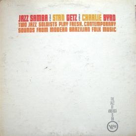 Stan Getz & Charlie Byrd - Jazz Samba (US 1962) c