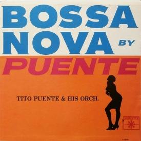Tito Puente - Bossa Nova by Puente (1962) a