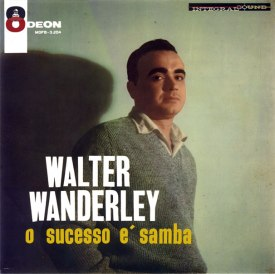 Walter Wanderley - O Sucesso é Samba (1960) a