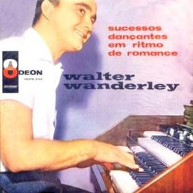 Walter Wanderley - Sucessos Dançantes em Ritmo de Romance (1960) a